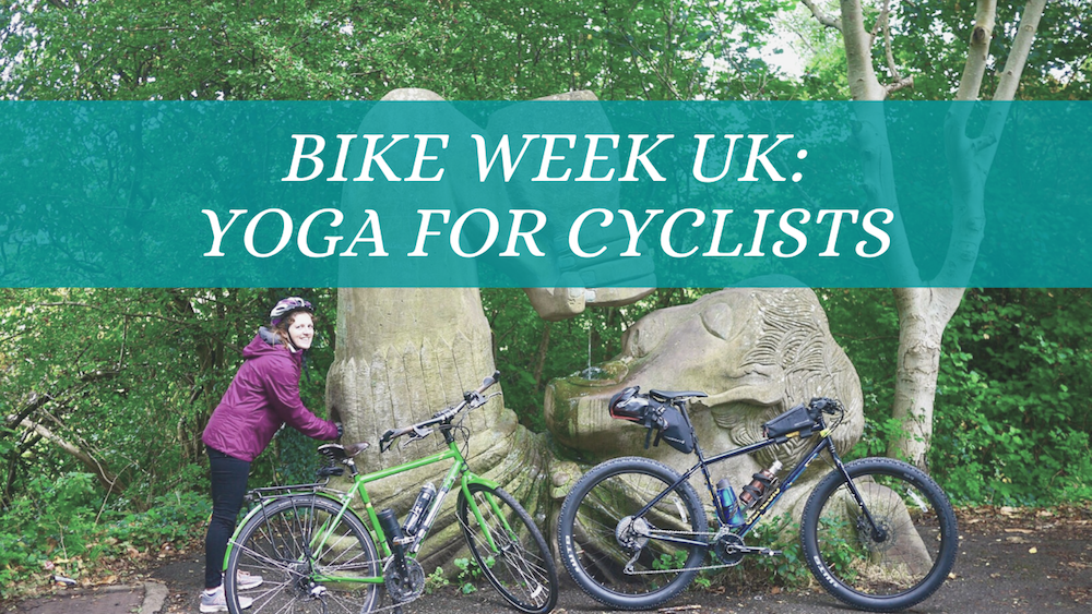 Bike Week 2020: Yoga for Cyclists
