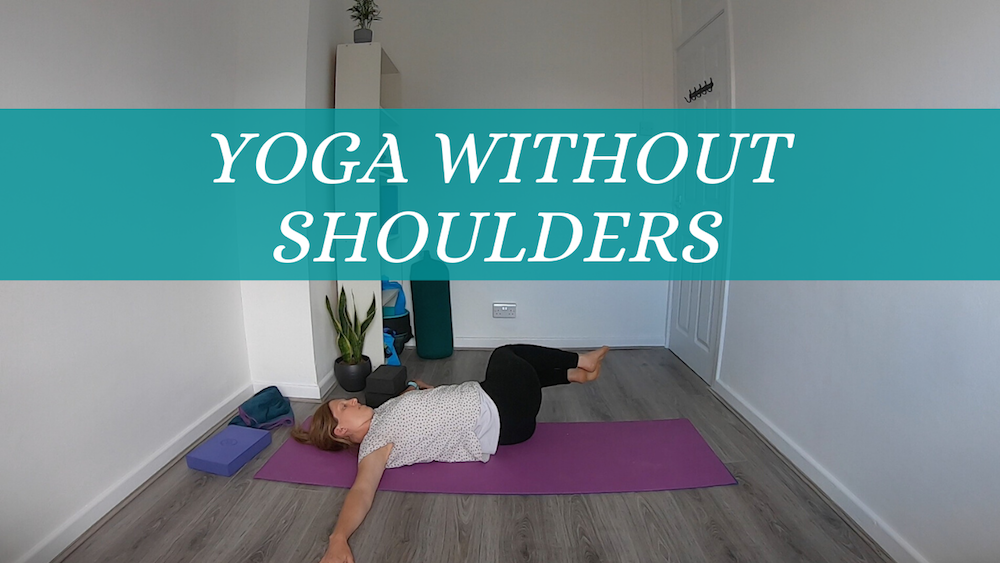 Yoga without Series: Yoga without Shoulders