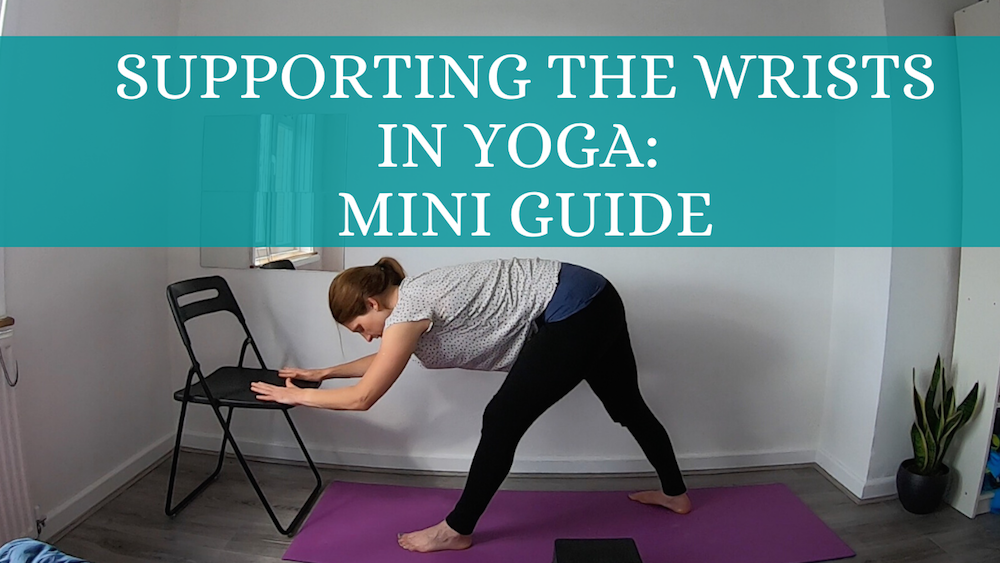 Supporting the Wrists in Yoga: Mini Guide
